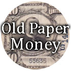 Old Paper Money